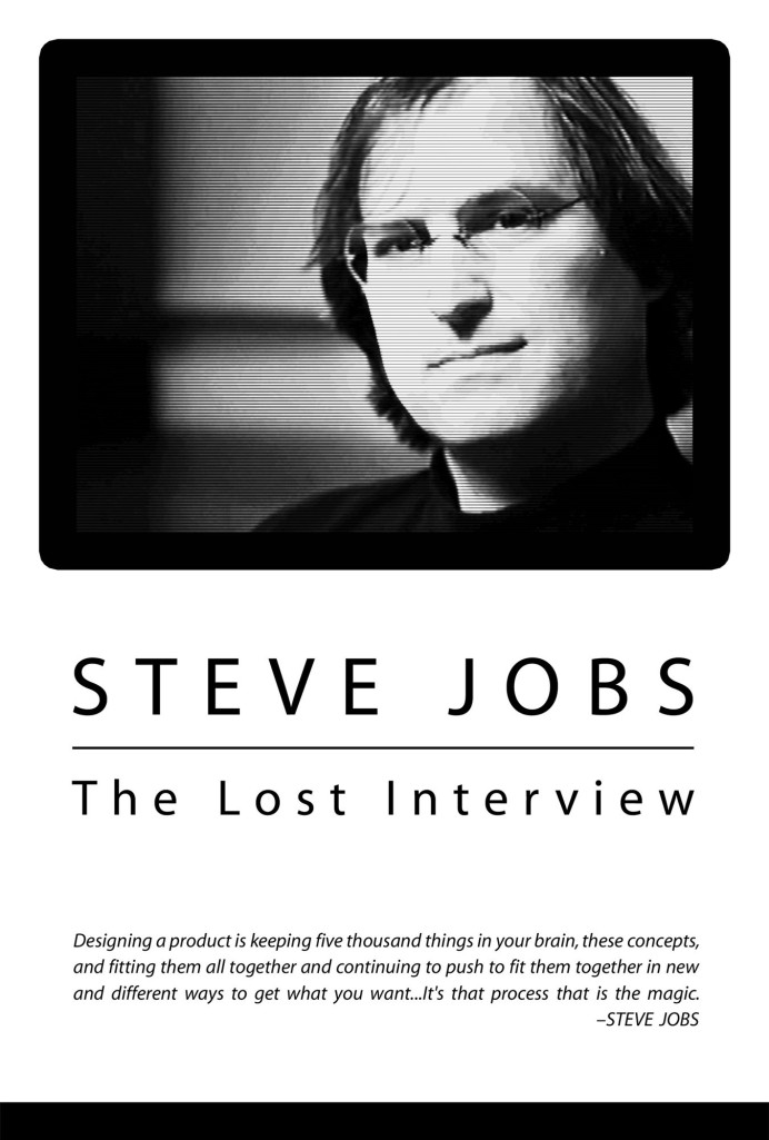 Steve Jobs The Lost Interview (2012). This show was recorded in 1995, or there about.